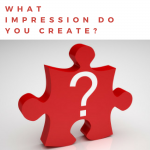 what impression are you creating