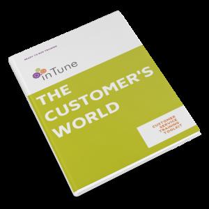 the customer's world