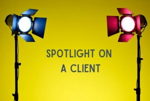 Spotlight on a client